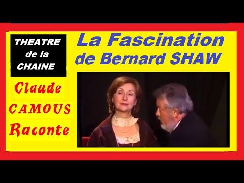 La Fascination de Bernard Shaw : «Claude Camous Raconte» une soirée avec Madame. Patrick Campbell...