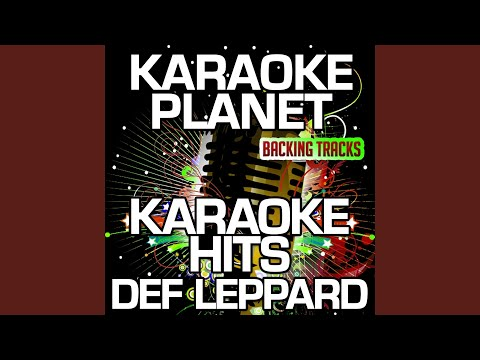 Two Steps Behind (Karaoke Version) (Originally Performed By Def Leppard)