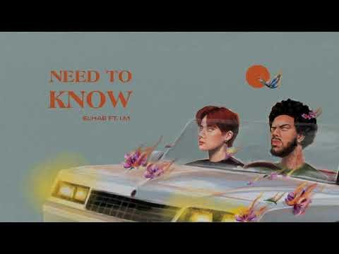 ELHAE - Need To Know ft. I.M of Monsta X (Official Audio)