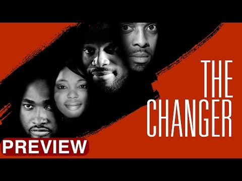 The Changer -  Latest 2017 Nigerian Nollywood Drama Movie (10 min preview)