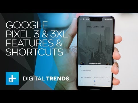 Google Pixel 3 And Pixel 3 XL - New Features And Shortcuts