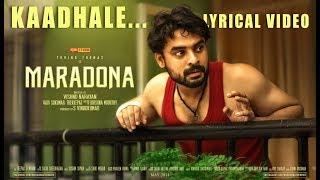 Video Maradona - Kaadhale (Official Lyric Video)   Tovino Thomas, Sharanya   Vishnu Narayan   Sushin Shyam MP3, 3GP, MP4, WEBM, AVI, FLV Juni 2019