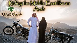 "Traveling the Middle East like a ""REAL"" Arab on a Royal Enfield"