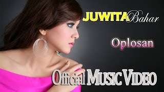 Video Juwita Bahar - Oplosan (Feat. Nurbayan) [Official Music Video HD] MP3, 3GP, MP4, WEBM, AVI, FLV November 2017