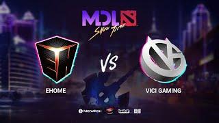 EHOME vs Vici Gaming, MDL Macau 2019, bo1, [Mael & Smile]