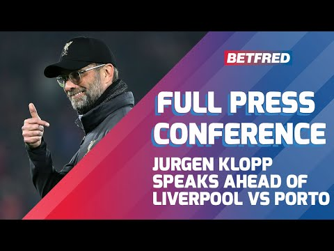Liverpool FC Vs Porto - FULL PRESS CONFERENCE JURGEN KLOPP