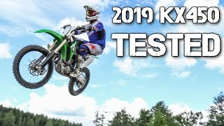 1. MOTOCROSS TESTED: 2019 KAWASAKI KX450