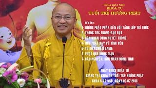 Vấn đáp: Phật dạy về tình yêu, từ bỏ nghiện game, hôn nhân đồng tính - 03-07-2016
