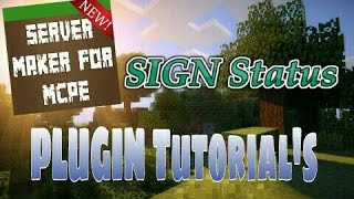 This video explains how to use the Status Signs plugin featured in Server Maker for Minecraft PE, the #1 app to create your own MCPE Server.You can find the application here: https://play.google.com/store/apps/details?id=com.bawztech.mcpeservermakerThis video was sponsored by one of our users, SnowDriven.You guys should definitely check his channel out it can be found here: https://www.youtube.com/channel/UCzWVOup-HVORNT_XhJm_6CAThe game you see featured in this video is Minecraft: Pocket Edition, this game is published by Mojang, a company owned by Microsoft. We do not have any affiliation with them, nor are we endorsed with them. This video exists for informational purposes only.