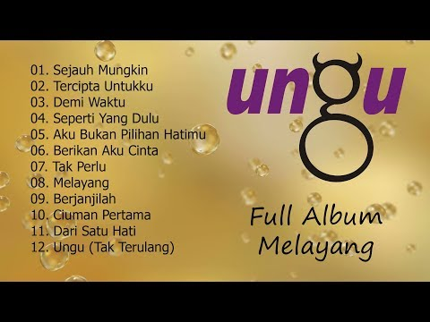 Ungu - Melayang [Full Album]