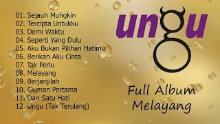 Video Ungu - Melayang [Full Album] MP3, 3GP, MP4, WEBM, AVI, FLV Mei 2018