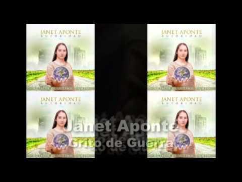 JANET APONTE GRITO DE GUERRA