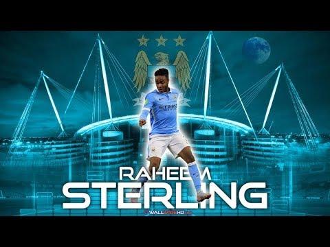 Raheem Sterling 2018 - Manchester City 2017/18 ● Crazy Skills & Goals Highlights HD