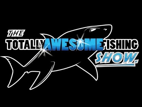 THE TOTALLY AWESOME FISHING SHOW with Graeme & Mike Pullen
