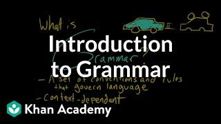 intro to grammar (khan academy video)