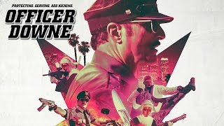 Nonton Officer Downe  2016  Killcount Film Subtitle Indonesia Streaming Movie Download