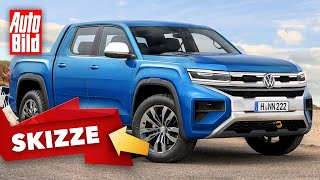 VW Amarok (2022): Neuvorstellung - Skizze - V6 - Pick-up by Auto Bild