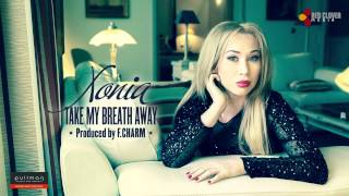 Xonia - Take my breath away