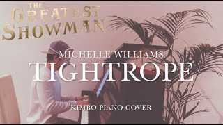 Video The Greatest Showman - Tightrope (Piano Cover) [Michelle Williams] [+Sheets] MP3, 3GP, MP4, WEBM, AVI, FLV Januari 2018