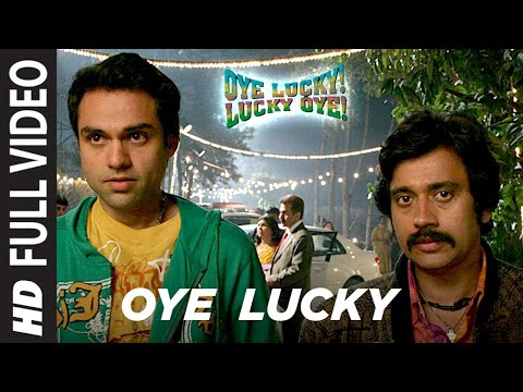 Oye Lucky Lucky Oye Full Video   Abhay Deol, Neetu Chandra   Mika Singh   Sneha Khanwalkar