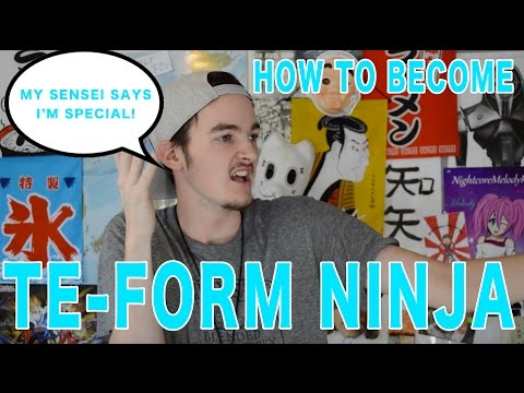 How To Become A Japanese Te Form NINJA!! Mp3