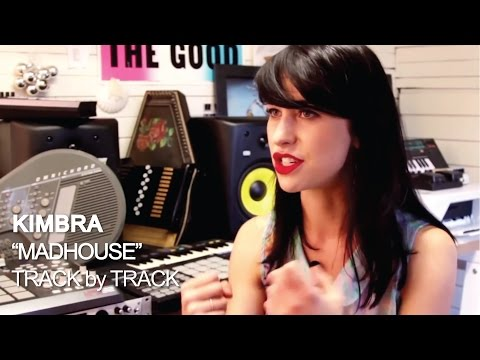 Kimbra - Madhouse [Track by Track]
