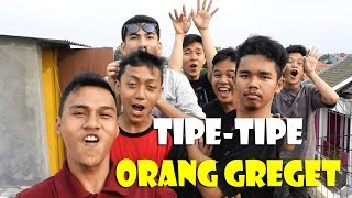 Video TIPE-TIPE GREGET MP3, 3GP, MP4, WEBM, AVI, FLV Januari 2019