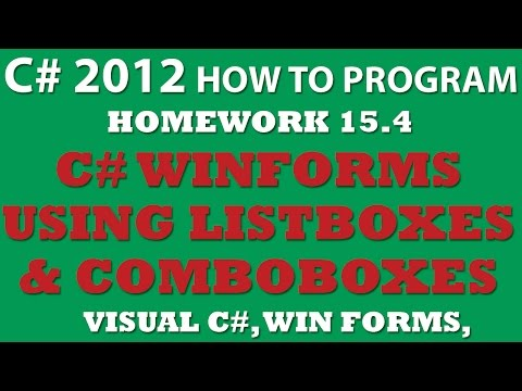 Visual C# 15.4 Using ComboBoxes and ListBoxes (C# WinForms, C# ComboBoxes, C# ListBoxes, C# Events)