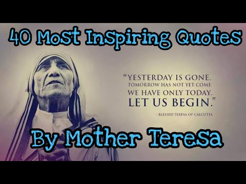 Family quotes - Mother Teresa - 40 Most Inspiring Quotes - Beautiful Quotes