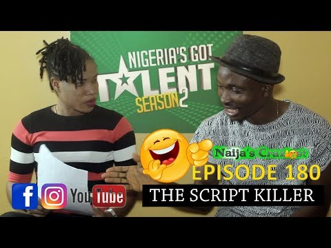 THE SCRIPT KILLER (Naija's Craziest Comedy Episode 180)