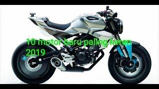 Video 10 Motor Baru Yang Diprediksi akan hadir tahun 2019 MP3, 3GP, MP4, WEBM, AVI, FLV Februari 2019