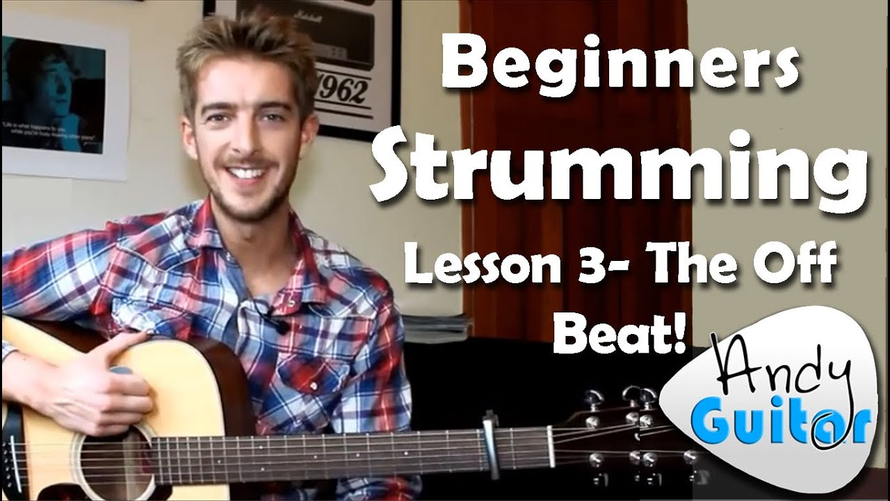 Beginners Guitar Strumming Pattern 3 | 'Off Beat' Strumming Tutorial #7