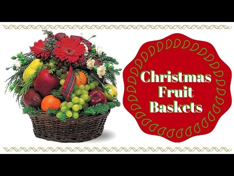 Christmas Holiday Fruit Baskets