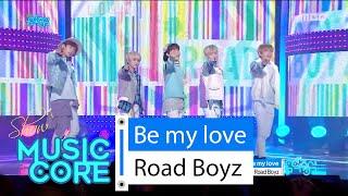 [HOT] Road Boyz - Be my love, 로드보이즈 - 우리 사랑할까, Show Music core 20160206, clip giai tri, giai tri tong hop