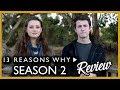 13 REASONS WHY Season 2 Review