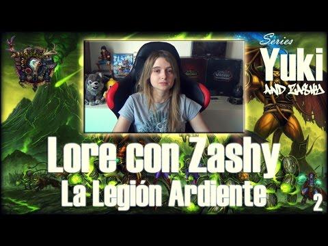 Lore con Zashy - La Legión Ardiente
