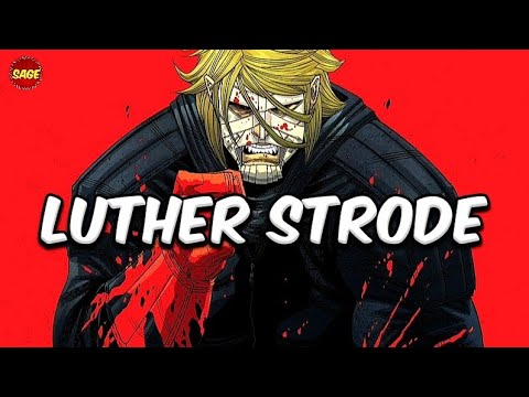 """Who is Image Comics' Luther Strode? The """"Perfect"""" Man"""