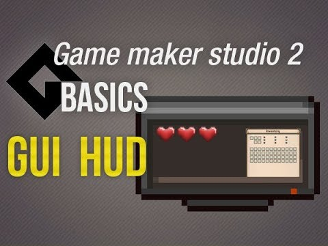 🔴Game Maker Studio 2 | Basics - GUI & HUD - Essentail GMS Knowledge
