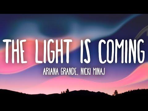 Video Ariana Grande, Nicki Minaj - The Light Is Coming (Lyrics) download in MP3, 3GP, MP4, WEBM, AVI, FLV January 2017