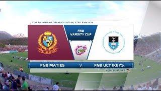 FNB Varsity Cup 2018 - Maties vs UCT IKEYS