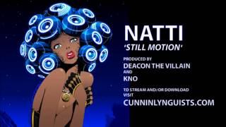 Natti (of CunninLynguists) - Still Motion