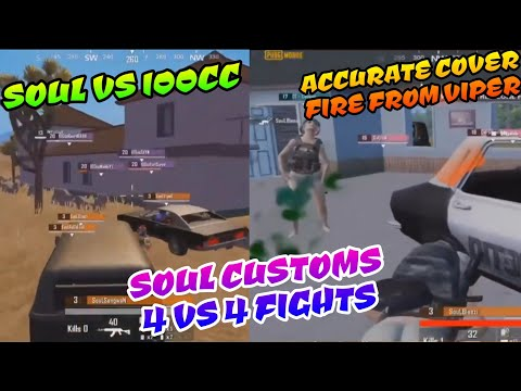 Soul 4 v 4 Fights in Customs, Vs 100cc, DT, Hyp,Viper's OP Cover Fire, Pubg Mobile Highlights
