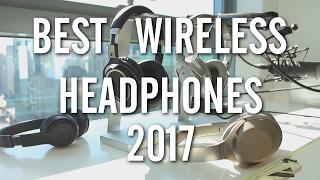 Video The BEST Wireless Headphones 2017 - TESTED! MP3, 3GP, MP4, WEBM, AVI, FLV Juli 2018