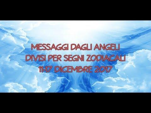 Messaggi Angelici divisi per Segno Zodiacale ★ Settimana dall'11 al 17 dicembre 2017