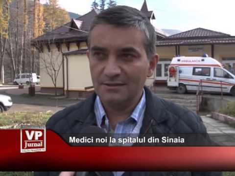 Medici noi la spitalul din Sinaia