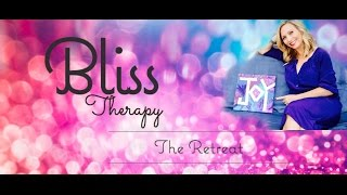 You Deserve a Retreat (Bliss Therapy)
