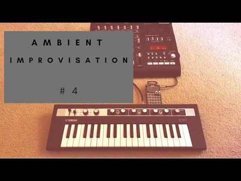 Ambient Improvisation #4 - Yamaha Reface CP, Teenage Engineering PO-32,