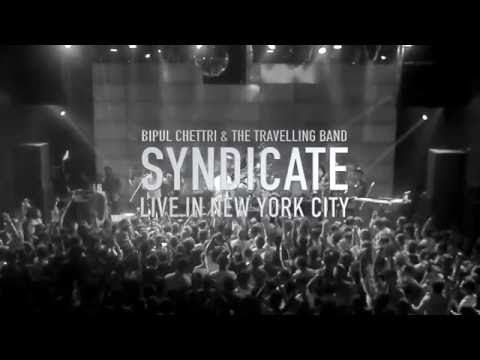 Bipul Chettri & The Travelling Band - Syndicate (Live in New York)