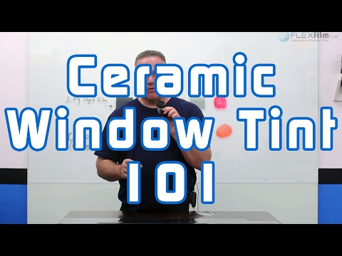 Ceramic Window Tint 101
