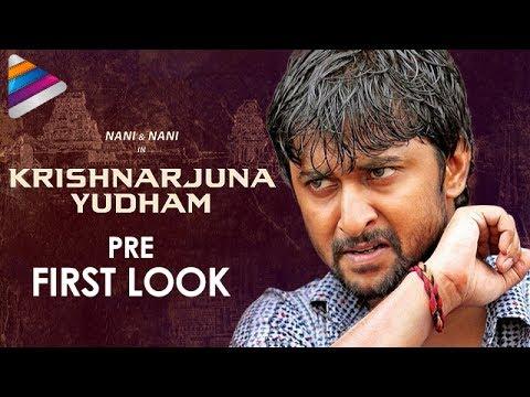 Nani's Krishnarjuna Yudham Movie Pre FIRST LOOK
